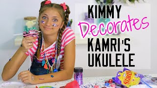 Kimmy Decorates Kamri's Ukulele | Kamri Noel