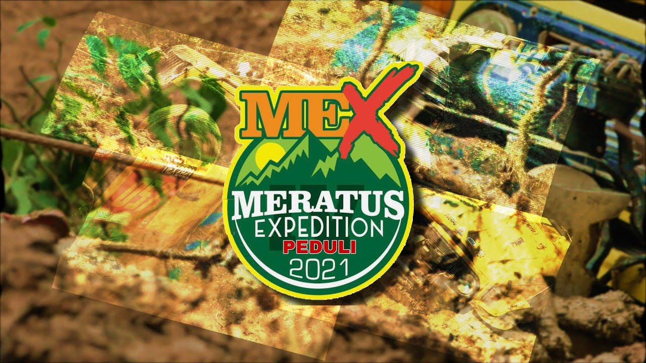 MERATUS EXPEDITION 2021 WE ARE BACK!!!! (SCRUTDAY)