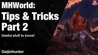 Monster Hunter World: Tips & Tricks Part 2