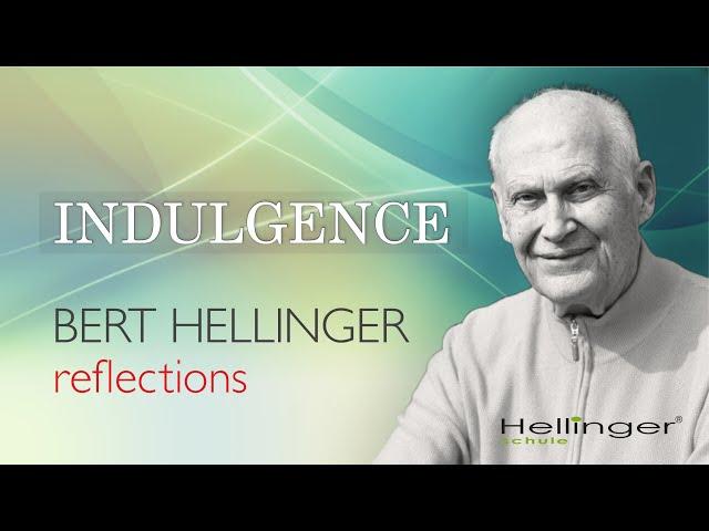 """Bert Hellingers Reflexion """"Die Milde"""""""