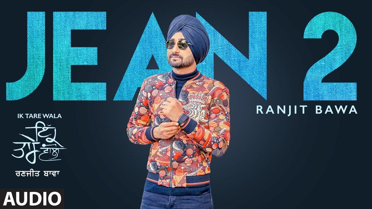 Jean 2 (Audio Song) Ranjit Bawa   Ik Tare Wala   Beat Minister   Lovely Noor   New Punjabi Song