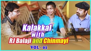 Kalakkal with RJ Balaji and Chinmayi | Part 1 | Anil Srinivasan | RJ Balaji | Chinmayi