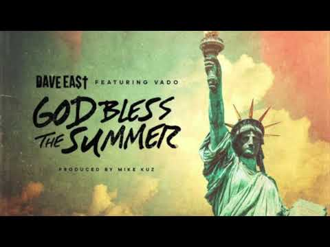 Dave East x Vado - God Bless The Summer (Official Audio)