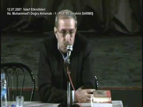 Prof Dr İbrahim SARMIŞ - Peygamber S.A.S.'in Tebliğ Ettiği Vahye Aykırı Rivayetler