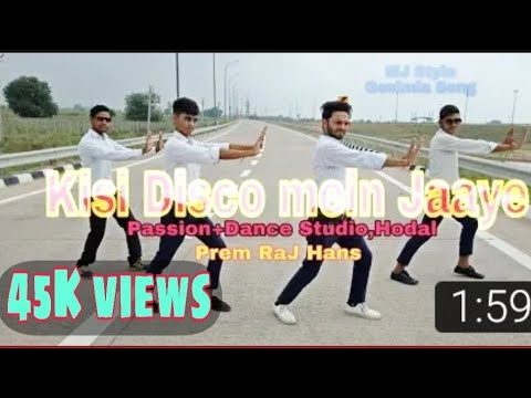 Kisi Disco mein Jaaye Dance! Mj style or lyrical !Choreography by Prem Raj Hans!Passion+Dance studio