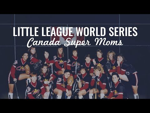 Little League World Series:Super Moms - Team Canada's Support Squad (0:60)