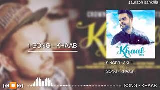 Khaab - Akhil - Full Mp3 Punjabi Song 2020