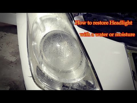 How to fix your headlight with water or moisture