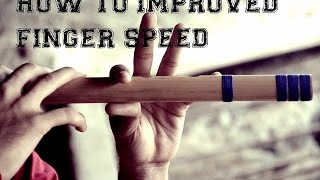 How to improved your finger speed help full tips  ( Bansuri ) Lessons 1 ( Tutorials ) In Hindi