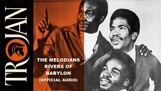 "The Melodians - ""Rivers Of Babylon"" (Official Audio)"