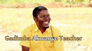 Gadimba Akwanye Teacher - Ugandan Luganda Comedy skits.