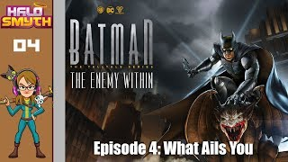 """""""What Ails You"""" Batman: The Enemy Within - Episode 4"""