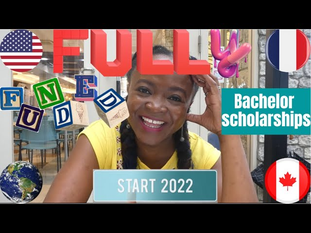 5 Fully-Funded Bachelors Scholarships for international students for 2022~2023