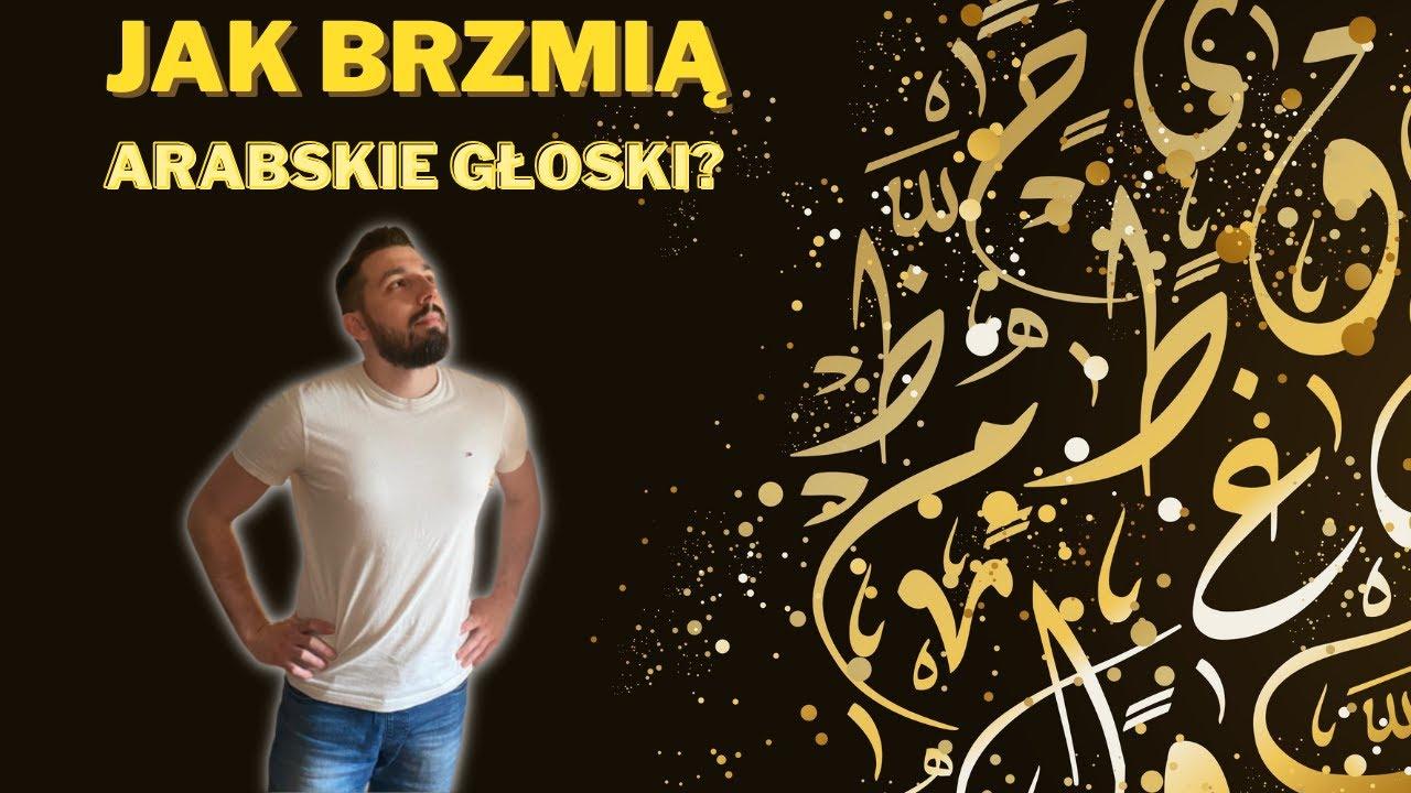 Język arabski - jak on brzmi?