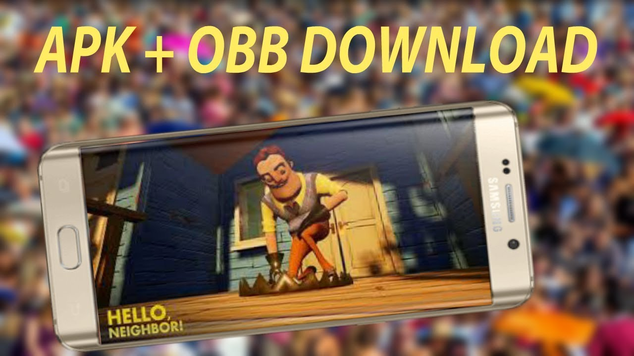 download hello neighbor android apk obb