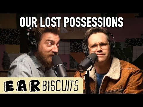 Our Lost Possessions | Ear Biscuits Ep. 128
