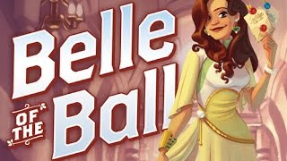 Belle of the Ball review - Board Game Brawl