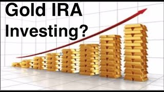 Gold IRA Investing - How to Invest in a Gold IRA for Huge Returns!