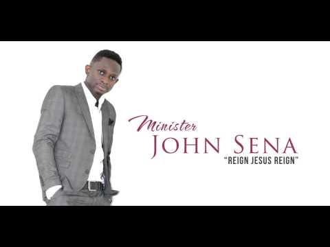 Minister John Sena - REIGN JESUS REIGN