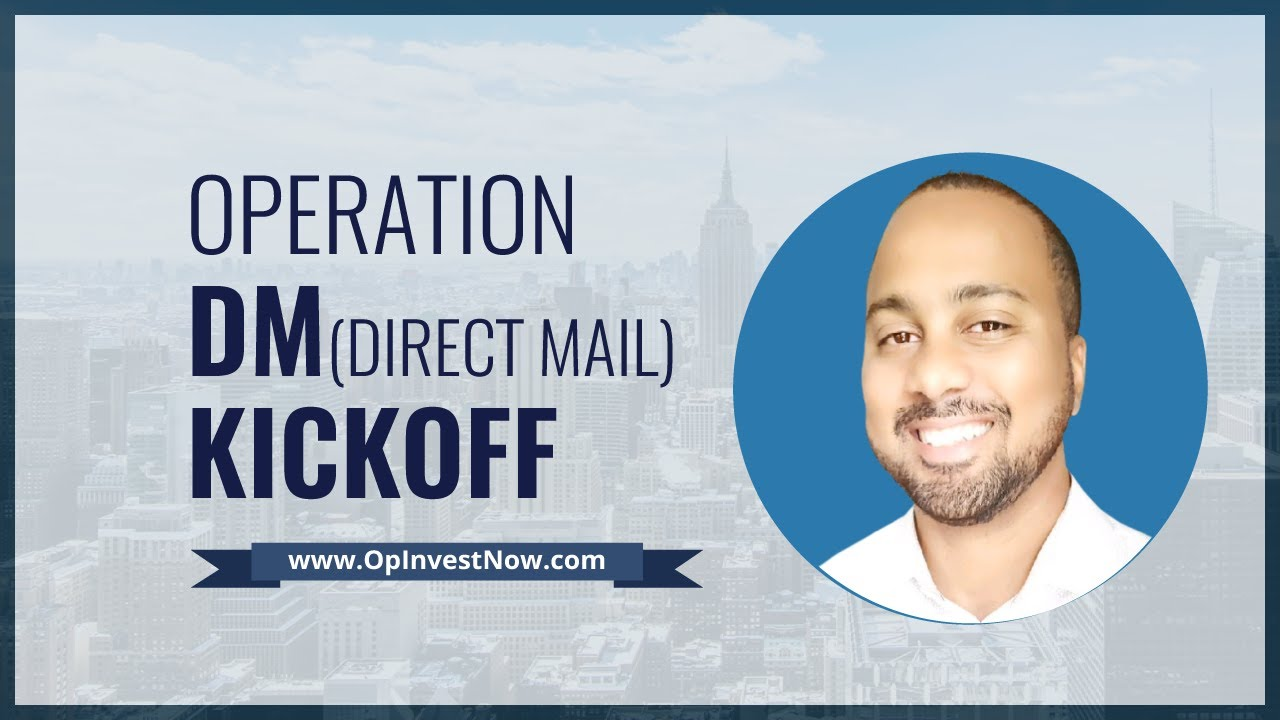 How to Make Money in Real Estate: Operation DM Kickoff