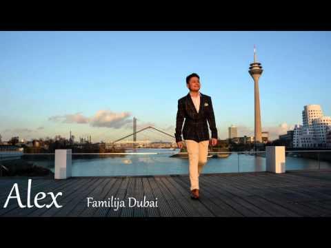 Alex 2016 - Familija Dubai   █▬█ █ ▀█▀