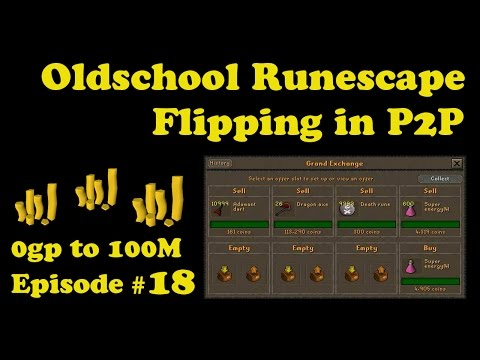 [OSRS] Oldschool Runescape Flipping in P2P [0 - 100M] - Episode #18 - ALE OF THE GODS IS GODLY!!