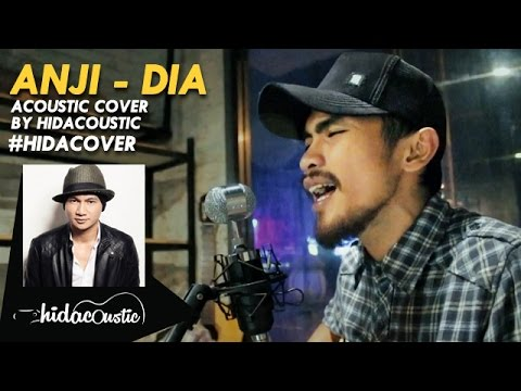 ANJI - DIA (ACOUSTIC COVER BY HIDACOUSTIC) HIDACOVER
