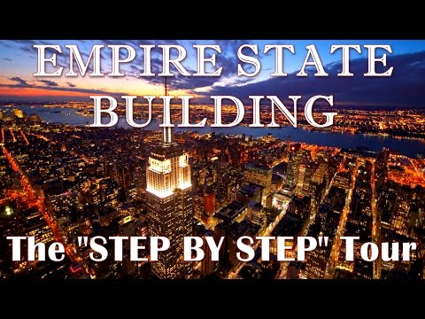 "Empire State Building - The ""Step by Step"" Tour 2015"