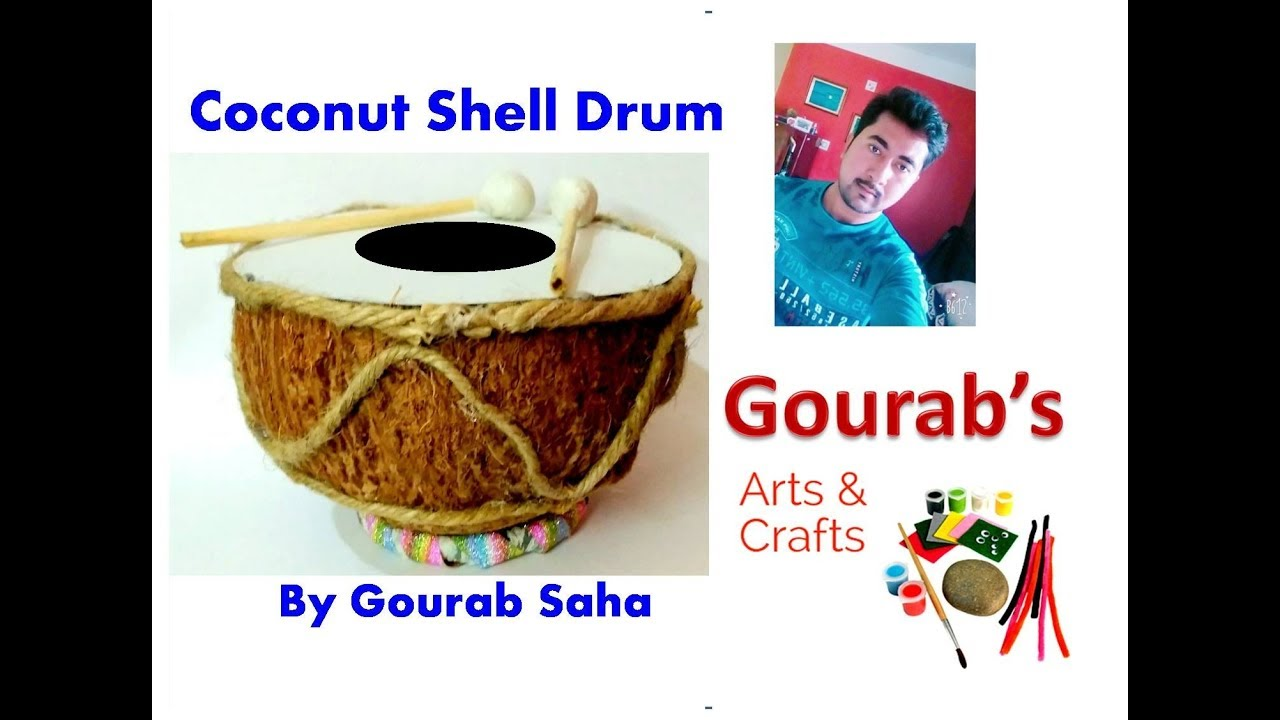 Diy coconut shell drum or tabla coconut shell craft for Handicrafts from waste