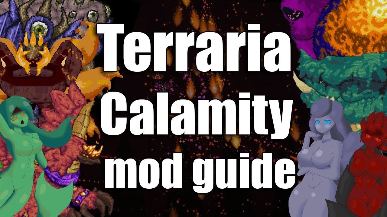 A noobs Guide to the calamity mod