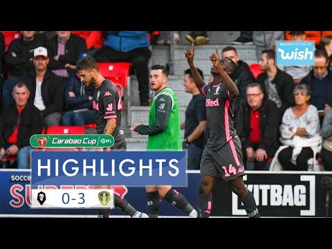 Highlights   Salford City 0-3 Leeds United   Carabao Cup First Round
