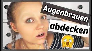 AUGENBRAUEN ABDECKEN - schnell und einfach! | Blond_Beautyy