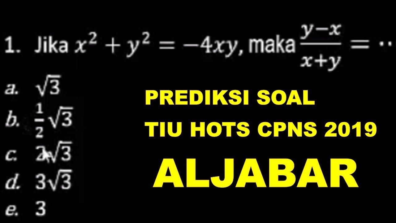 Prediksi Soal Cpns Hots 2019 Aljabar