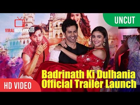 UNCUT - Badrinath Ki Dulhania Official Trailer Launch | Varun Dhawan, Alia Bhatt, Karan Johar