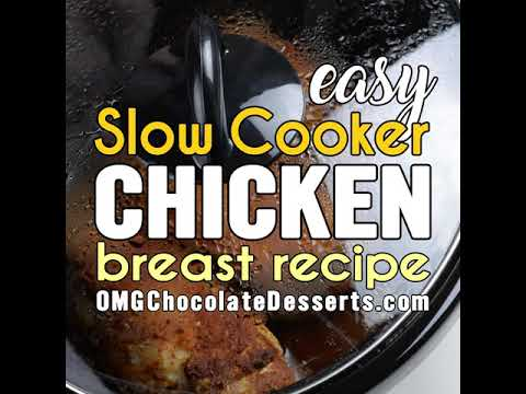 How to prepare easy Slow Cooker Chicken Breast