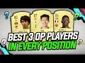 BEST 3 OVERPOWERED PLAYERS IN EACH POSITION!! CHEAP & EXPENSIVE! - FIFA 20 ULTIMATE TEAM