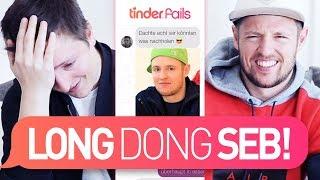 Longdongseb ist zurück | TINDER FAILS
