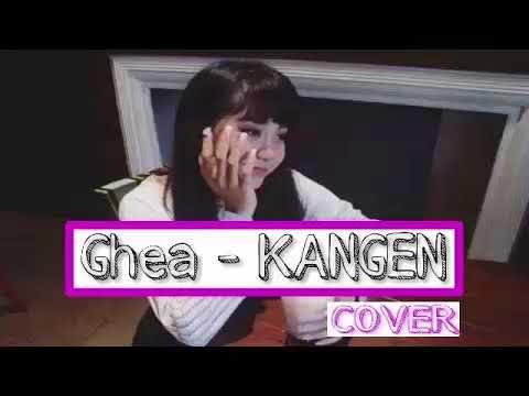 Ghea Indrawari - Kangen Cover Dewa19 1 Hour loop