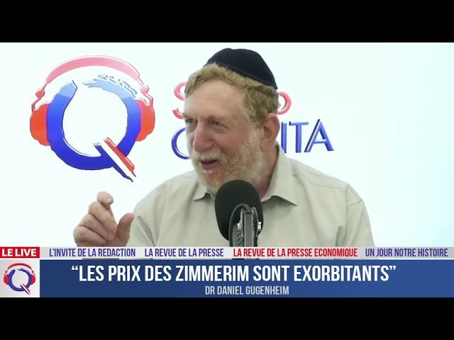 """""""Les prix des zimmerim sont exorbitants"""""""