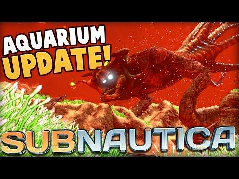 Subnautica - AQUARIUM UPDATE! Incubator Platform, Aquarium Flora & Fauna! - Subnautica Update