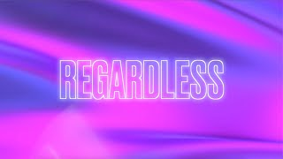RAYE x Rudimental - Regardless (Official Lyric Video)