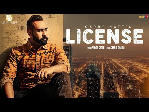 LICENSE-Garry Natt (Full Video) Prince...
