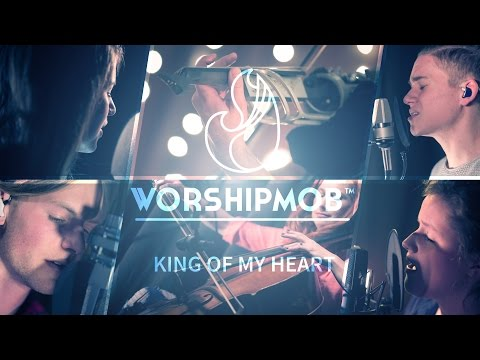 King of My Heart - WorshipMob Cover - by John Mark & Sarah McMillan