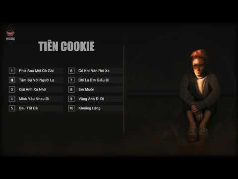 ca khúc hay do Tiên Cookie sáng tác.