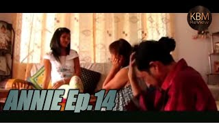 ANNIE Ep.14/20 || Regional Movie / Khasi Web Series