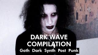 DARK WAVE COMPILATION: Goth Wave Dark Synth Post Punk BDSM(usic) [#1/2021]