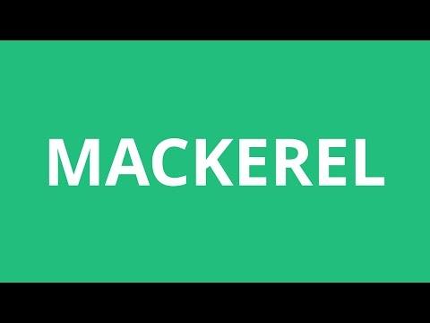 How To Pronounce Mackerel - Pronunciation Academy