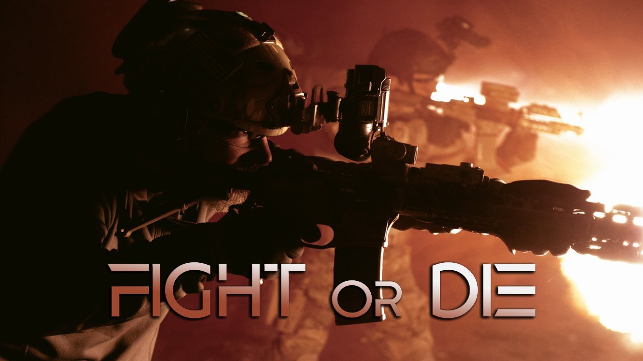 Fight or Die ► Military Motivation