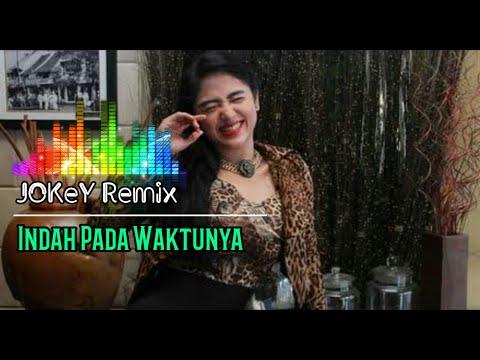 Indah Pada Waktunya   Best Jokey Dj Remix   Dewi Persik