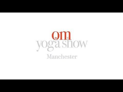 OM Yoga Show Manchester 2017